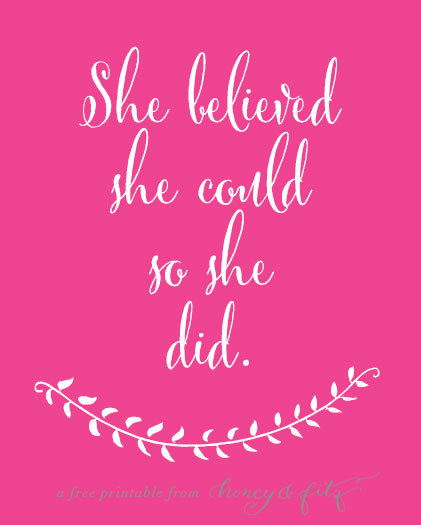 Honey-and-Fitz-Free-Printable-She-Believed-She-Could-Hot-PInk